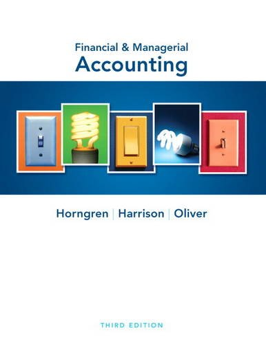 9780132497992: Financial & Managerial Accounting (3rd Edition)