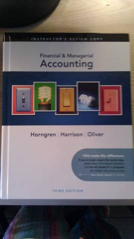 Financial & Managerial Accounting Instructor's Edition: Charles T. Horngren,