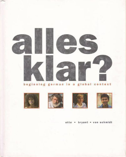 Alles klar? Beginning German in a Global: Karl F. Otto,