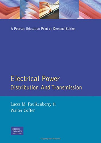 Electrical Power Distribution and Transmission: Faulkenberry, Luces M.; Coffer, Walter
