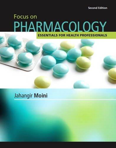 Focus on Pharmacology (2nd Edition): Jahangir Moini