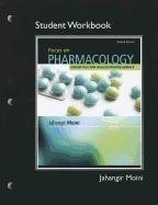 Workbook for Focus on Pharmacology: Moini, Jahangir