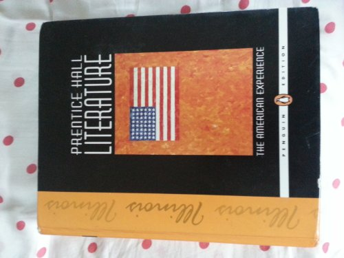 9780132500395: The American Experience (Prentice Hall Literature)  Penguin Edition, Grade 11