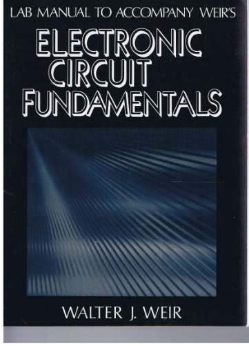 9780132500517: Electronic Circuit Fundamentals: Lab.Manual