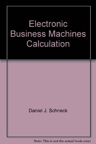 9780132501019: Electronic business machines calculation