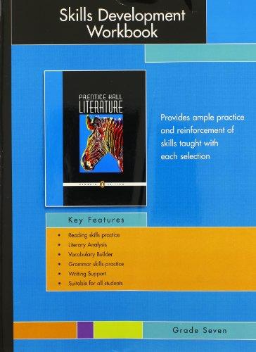9780132502405: PRENTICE HALL LITERATURE PENGUIN LITERATURE SKILLS DEVELOPMENT WORKBOOK GRADE 7 2007C