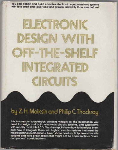 9780132502825: Electronic Design with Off the Shelf Integrated Circuits