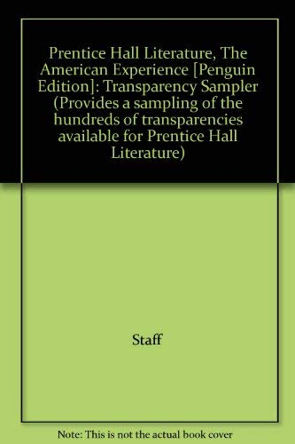 9780132502900: Prentice Hall Literature, The American Experience [Penguin Edition]: Transparency Sampler (Provides a sampling of the hundreds of transparencies available for Prentice Hall Literature)