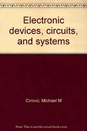 9780132503099: Electronic devices, circuits, and systems