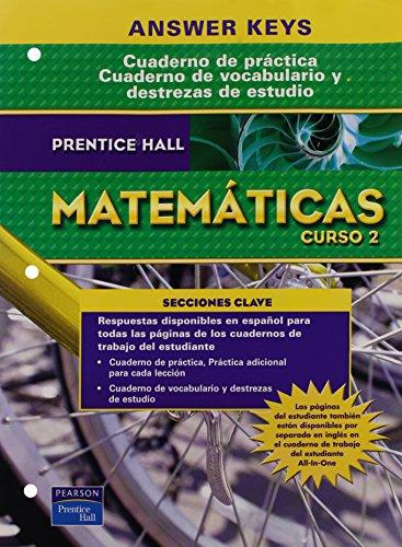 9780132503389: Answer Keys for Cuaderno De Practica, Cuaderno De Vocabulario Y Destrezas De Estudio (Matematicas Curso 2)