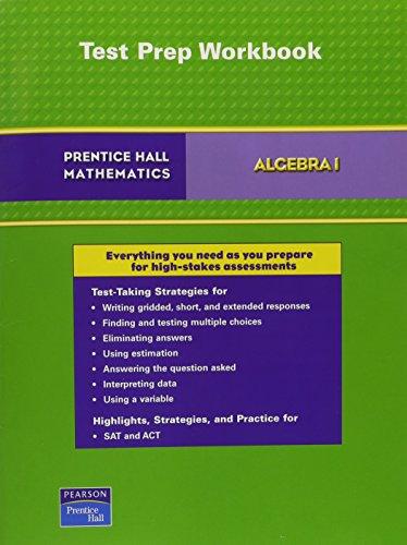 9780132503419: PRENTICE HALL MATH ALGEBRA 1 TEST PREPARATION 2007