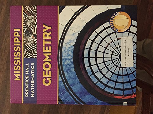 9780132503785: Mississippi Prentice Hall Mathematics Geometry