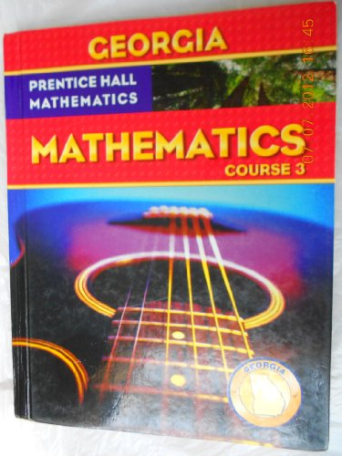 9780132504089: Georgia Mathematics Course 3 (Prentice Hall Mathematics)