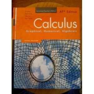 9780132504447: Calculus: Graphical, Numerical, Algebraic, Annotated Teacher's Edition