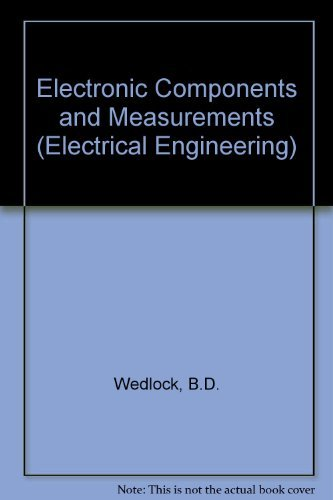 9780132504645: Electronic Components and Measurements (Electrical Engineering)
