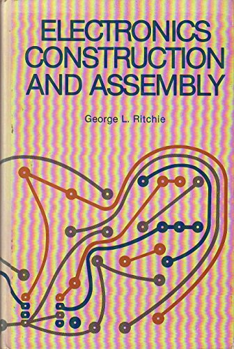 9780132504720: Electronics construction and assembly