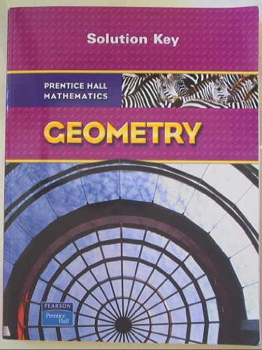 9780132504799: Prentice Hall Mathematics: Geometry - Solution Key