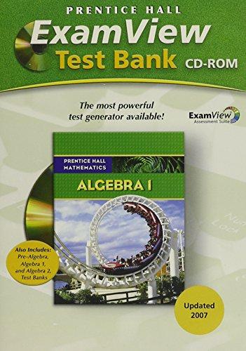 9780132504874: PRENTICE HALL MATH ALGEBRA 1 EXAMVIEW TEST GENERATOR CD 2007C