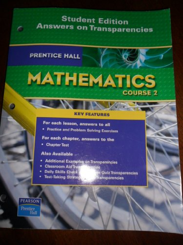 9780132505444: Prentice Hall Mathematics COURSE 2 (Student Edition - Answers on Transparencies)