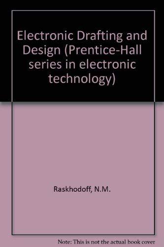 Electronic Drafting and Design: Nicholas M. Raskhodoff
