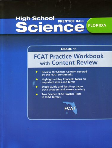 9780132507790: High School Science Florida Grade 11 (FCAT Practice Workbook with Content Review)