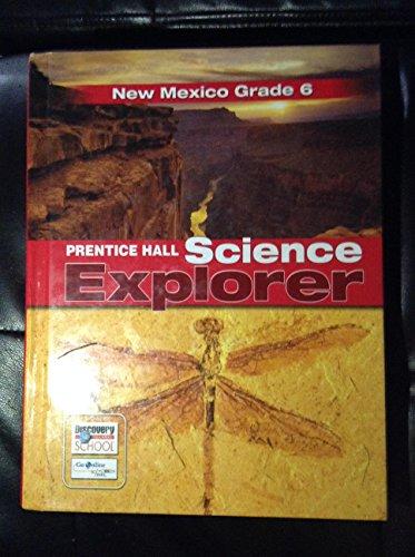 9780132507950: Science Explorer (New Mexico Grade 6)