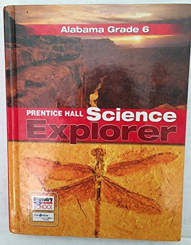 9780132508179: Alabama Grade 6 Prentice Hall Science Explorer