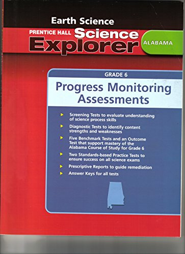 9780132508193: Alabama Progress Monitoring Assessments for Prentice Hall Earth Science (Science Explorer)