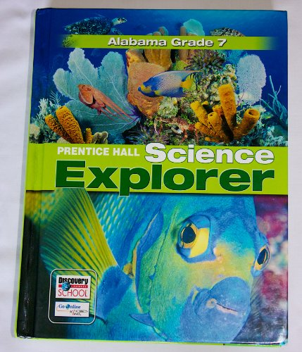 9780132508230: Alabama Grade 7 Prentice Hall Science Explorer