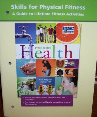 9780132510523: HIGH SCHOOL HEALTH SKILLS FOR PHYSICAL FITNESS 2007C