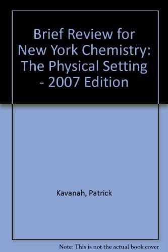 9780132511162: Brief Review for New York Chemistry: The Physical Setting - 2007 Edition