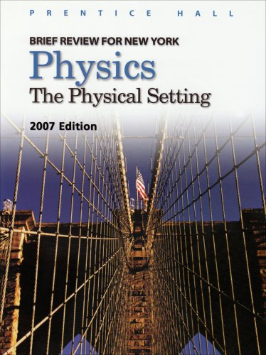9780132511186: Physics: The Physical Setting : Brief Review for New York