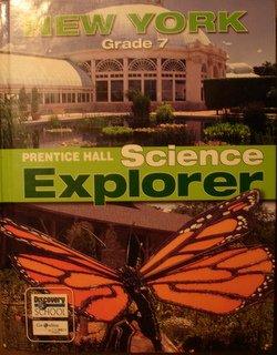 9780132511988: Science Explorer New York Grade 7 Prentice Hall (Prentice hall Science Explorer New York Grade 7, Grade 7)