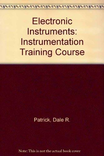 9780132512084: Electronic Instruments: Instrumentation Training Course
