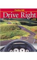 9780132512787: DRIVE RIGHT SOFT STUDENT EDITION WITH GO DRIVER CD (NATL)