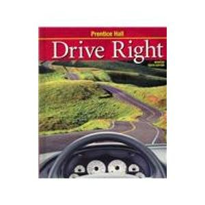 9780132512794: DRIVE RIGHT HARDBOUND STUDENT EDITION WITH GO DRIVER CD (NATL)