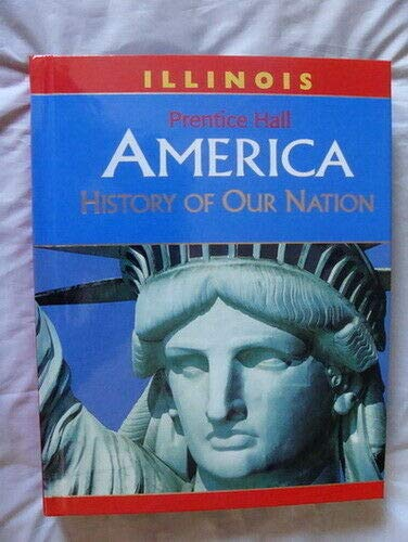 9780132513449: America:History Of Our Nation (IL)