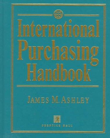 9780132514309: International Purchasing Handbook