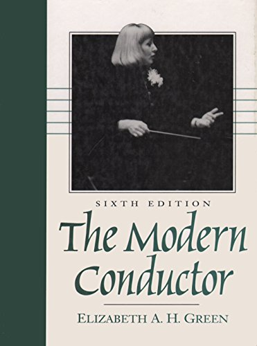 9780132514811: The Modern Conductor (6th Edition)