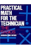 9780132515139: Practical Math for the Technician: The Basics
