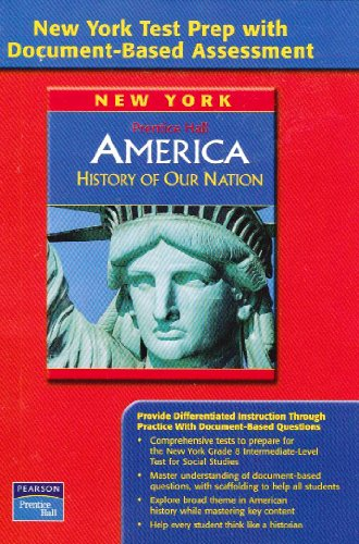 9780132515313: America History of Our Nation (New York Test Prep with Document-Based Assessment)