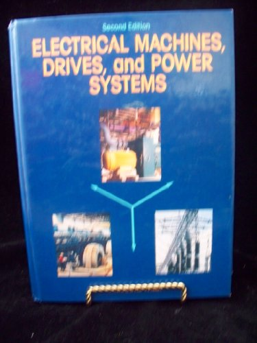 9780132515474: Electrical Machines, Drives and Power Systems