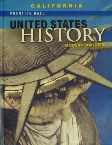 9780132516358: Prentice Hall United States History - Modern America, California Edition: Modern America