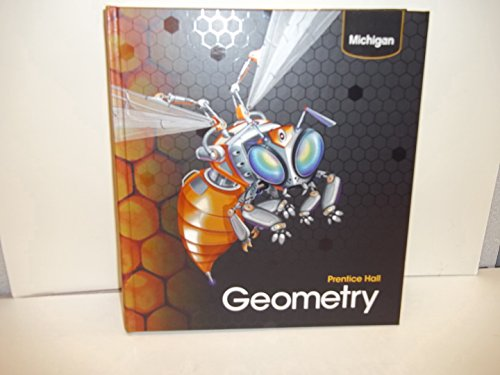 9780132517584: Prentice Hall Geometry Michigan Student Edition
