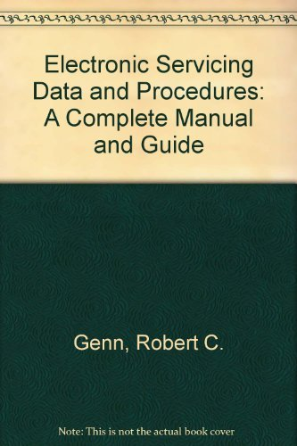 9780132518512: Electronic Servicing Data and Procedures: A Complete Manual and Guide