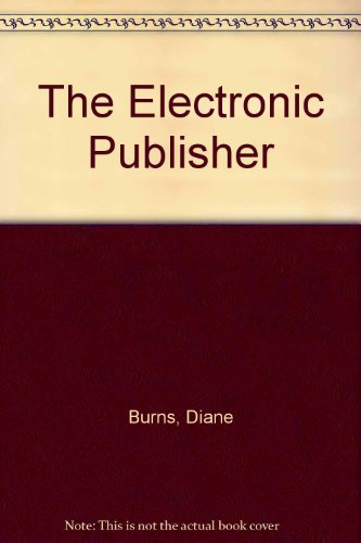 9780132518772: The Electronic Publisher