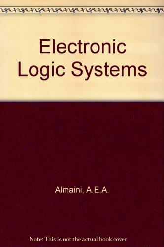 9780132519359: Electronic Logic Systems