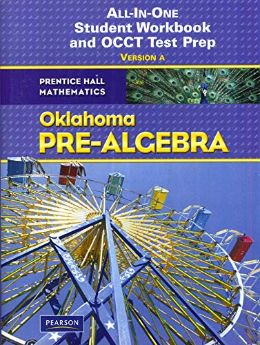 9780132521529: All-In-One Student Workbook and OCCT Test Prep Version A OK Pre-Algebra