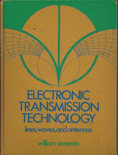 9780132522212: Electronic transmission technology: Lines, waves, and antennas