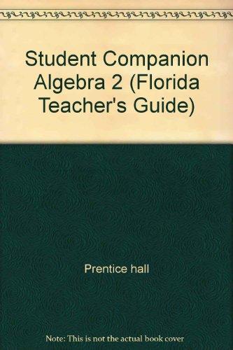 Student Companion Algebra 2 (Florida Teacher's Guide)